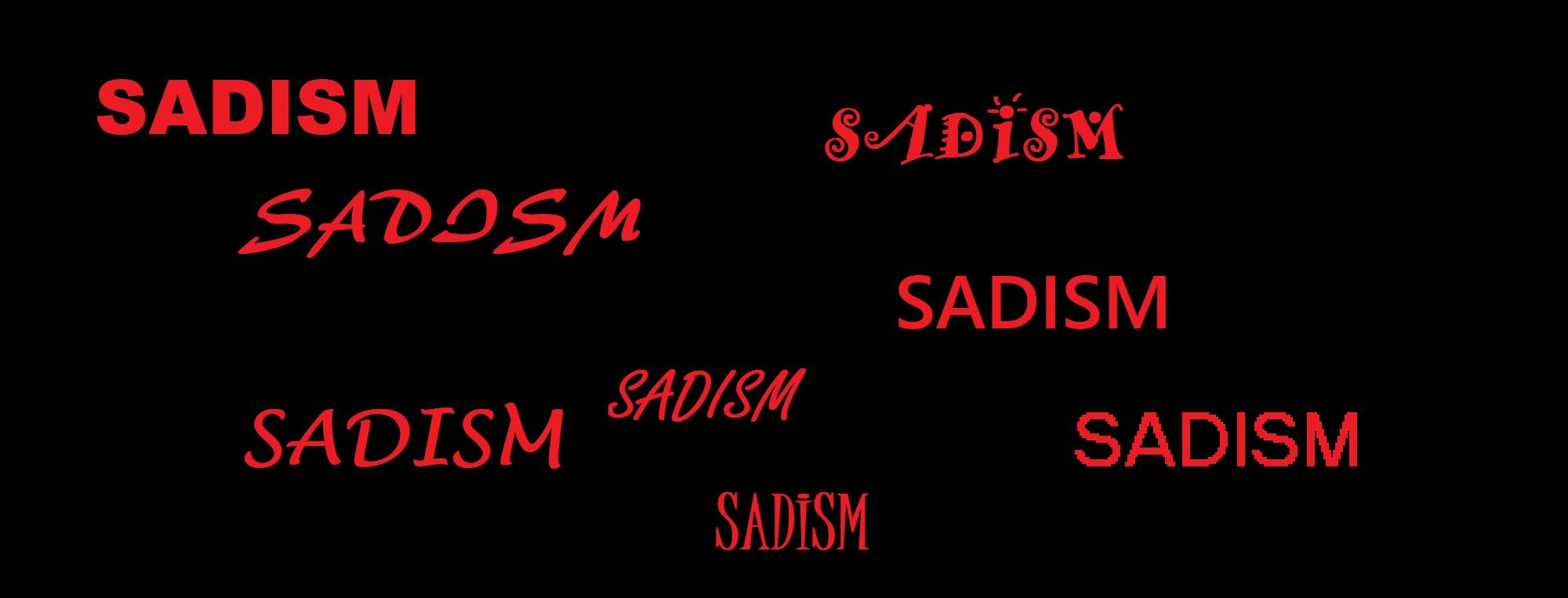 SADISM